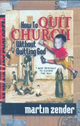 How to Quit Church Without Quitting God: 7 Good Reasons to Escape The Box - Product Image