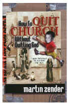 How to Quit Church without Quitting God book cover
