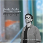 Martin Zender Part-Time Sinner CD - Product Image